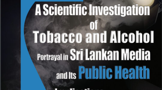 A Scientific investigation of Tobacco and Alcohol Portrayal in Sri Lankan Media and its Public Health Implications
