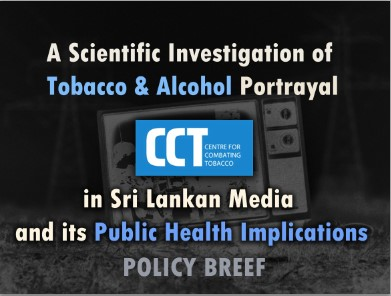 A Scientific investigation of Tobacco and Alcohol Portrayal in Sri Lankan Media and its Public Health Implications - Policy Brief